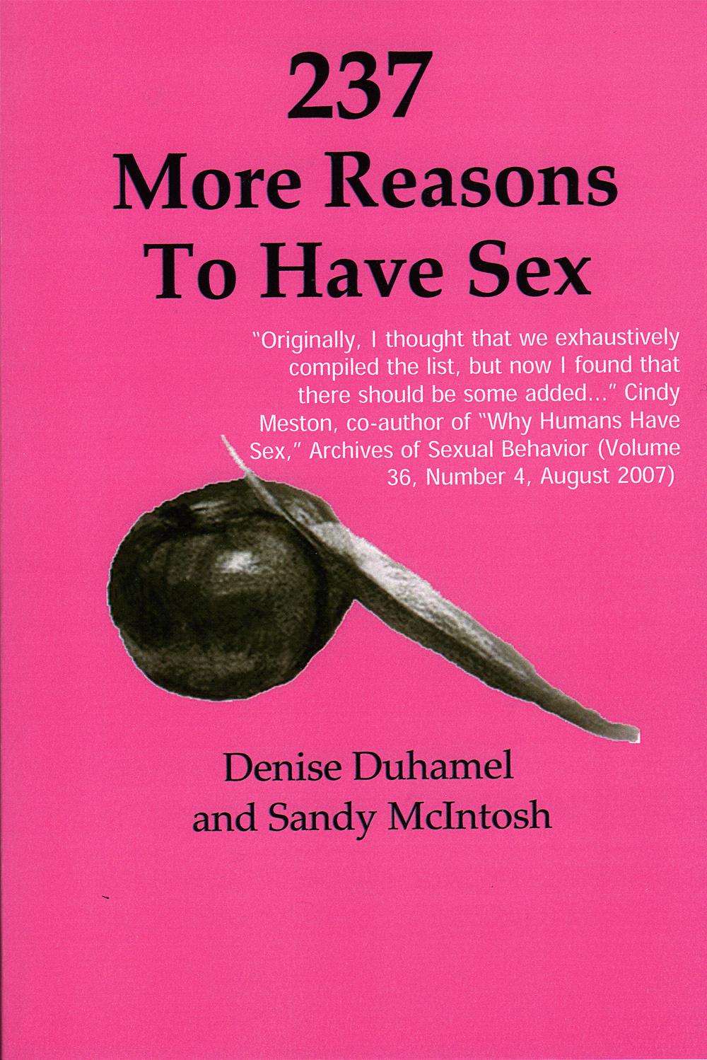 237 More Reasons to Have Sex